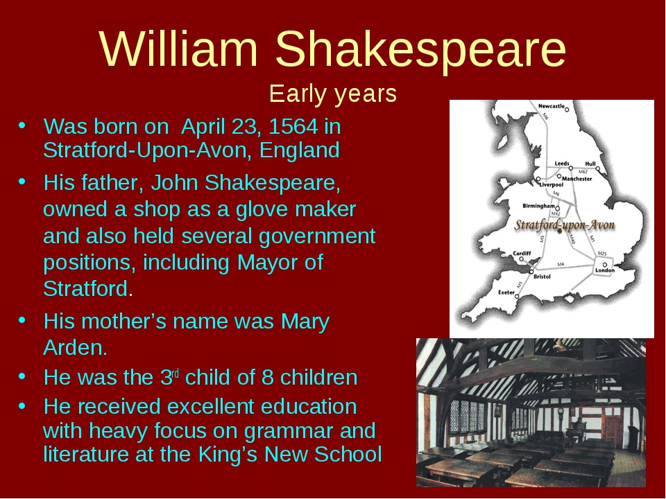 William Shakespeare Early years Was born on April 23, 1564 in Stratford-Upon-...