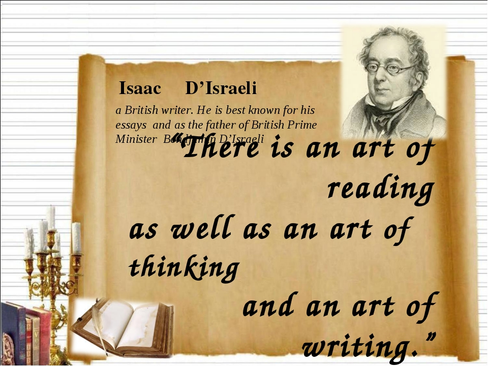 """""""There is an art of reading as well as an art of thinking and an art of writi..."""