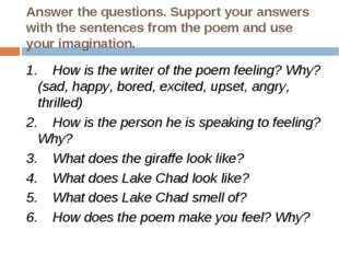 Answer the questions. Support your answers with the sentences from the poem a