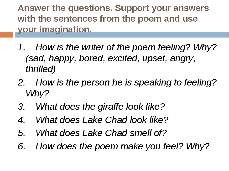 Answer the questions. Support your answers with the sentences from the poem a...
