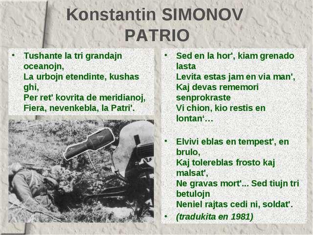 Konstantin SIMONOV PATRIO Tushante la tri grandajn oceanojn, La urbojn etendi...
