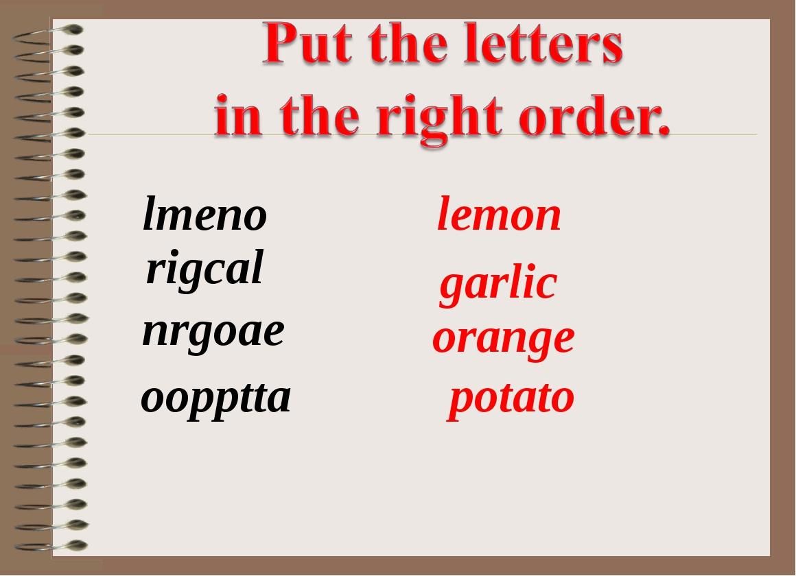lmeno oopptta rigcal nrgoae lemon potato garlic orange
