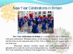 New Year Celebrations in Britain 	New Year celebrations in Britain is a color