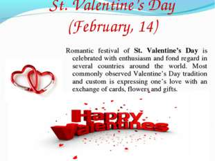 St. Valentine's Day (February, 14) Romantic festival of St. Valentine's Day i
