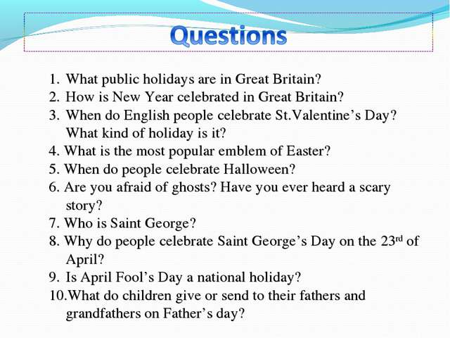 What public holidays are in Great Britain? How is New Year celebrated in Grea...
