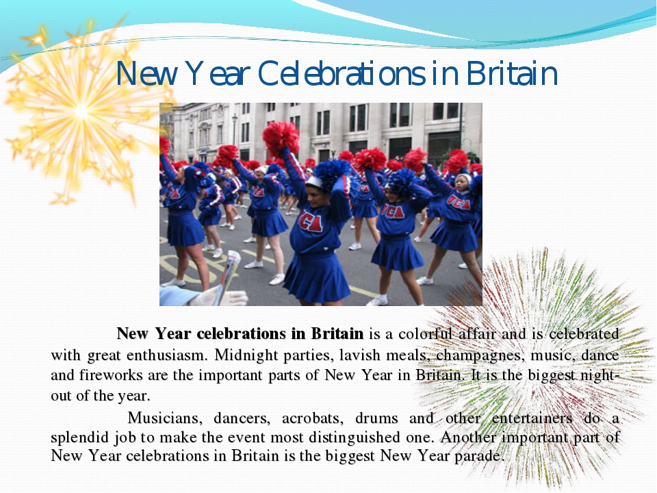 New Year Celebrations in Britain 	New Year celebrations in Britain is a color...