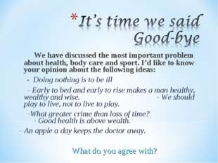 We have discussed the most important problem about health, body care and spo