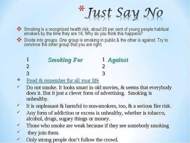 Smoking is a recognized health risk, about 20 per cent of young people habitu...