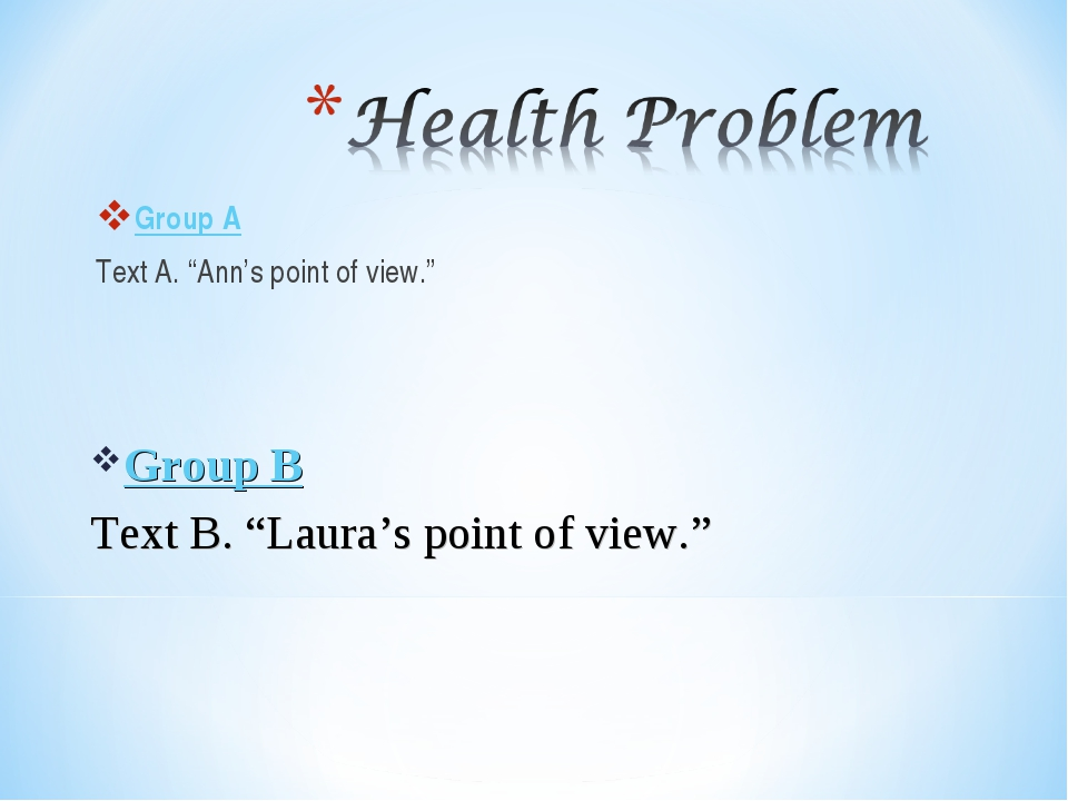 """Group A Text A. """"Ann's point of view."""" Group B Text B. """"Laura's point of view."""""""