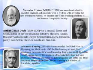 Alexander Graham Bell (1847-1922) was an eminent scientist, inventor, engine