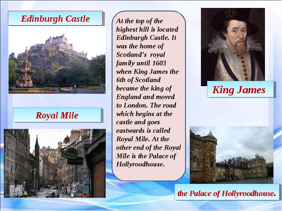 Edinburgh Castle King James Royal Mile the Palace of Hollyroodhouse. At the t...