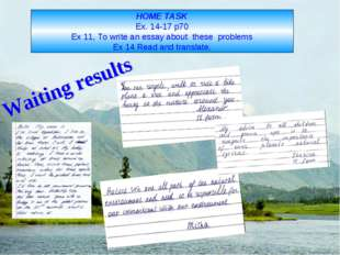 HOME TASK Ex. 14-17 p70 Ex 11, To write an essay about these problems Ex 14 R