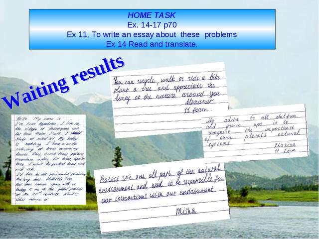 HOME TASK Ex. 14-17 p70 Ex 11, To write an essay about these problems Ex 14 R...