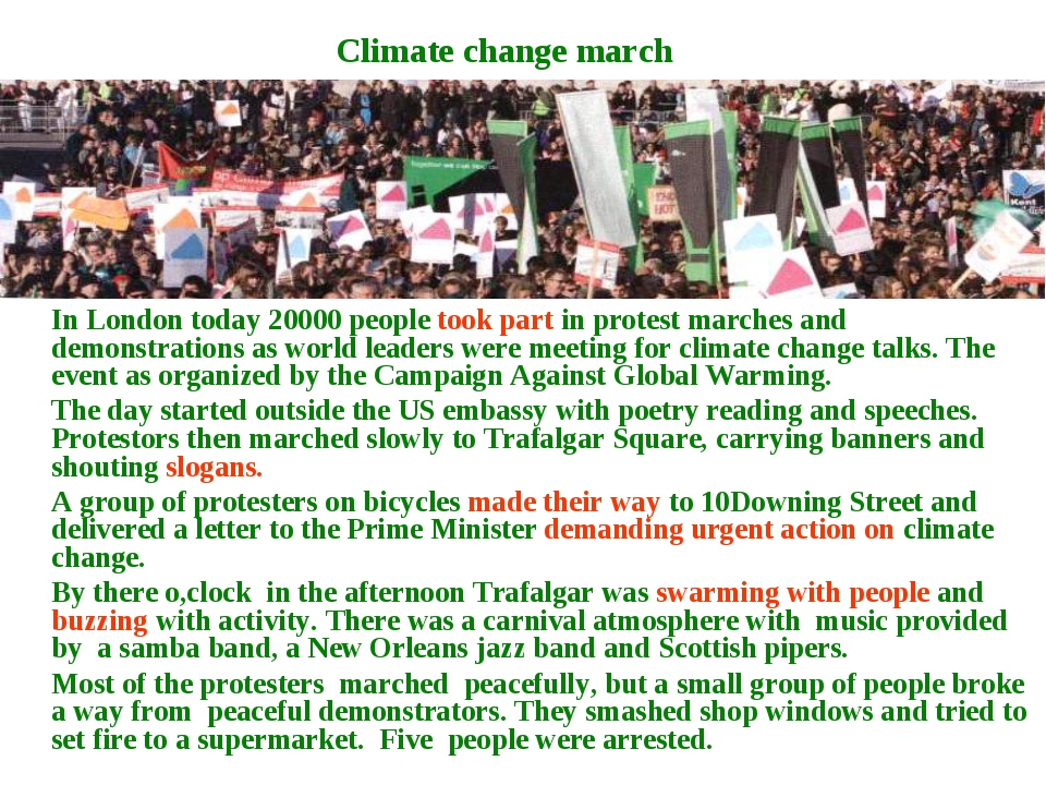In London today 20000 people took part in protest marches and demonstrations...