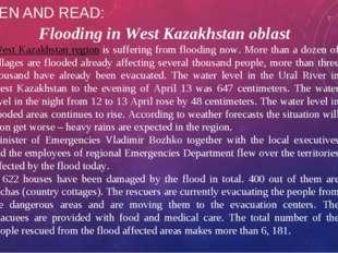 LISTEN AND READ: Flooding in West Kazakhstan oblast West Kazakhstan regioni