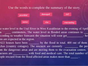 Use the words to complete the summary of the story. The water level in the Ur