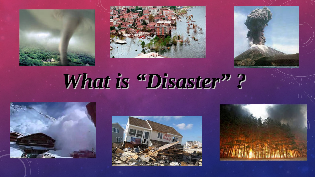 "What is ""Disaster"" ?"