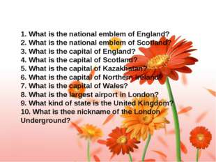 1. What is the national emblem of England? 2. What is the national emblem of