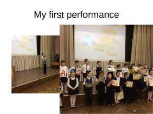 My first performance
