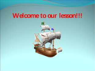 Welcome to our lesson!!!