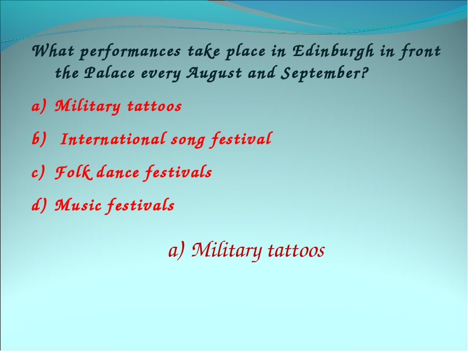 What performances take place in Edinburgh in front the Palace every August an...