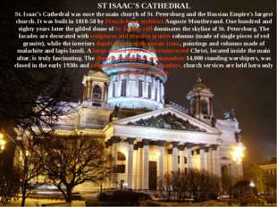 ST ISAAC'S CATHEDRAL St. Isaac's Cathedral was once the main church of St. Pe