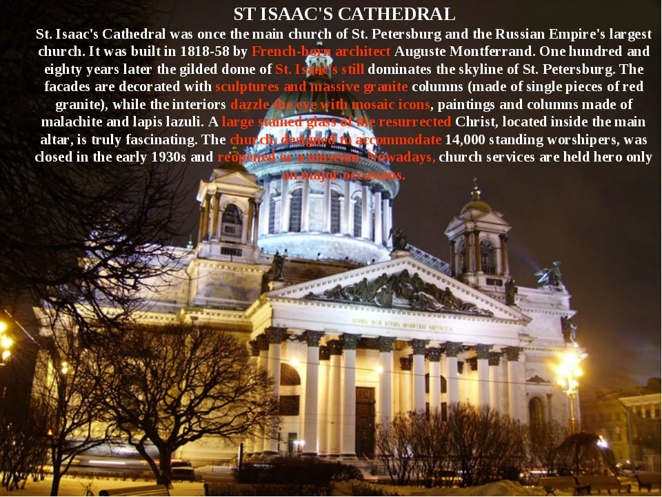 ST ISAAC'S CATHEDRAL St. Isaac's Cathedral was once the main church of St. Pe...