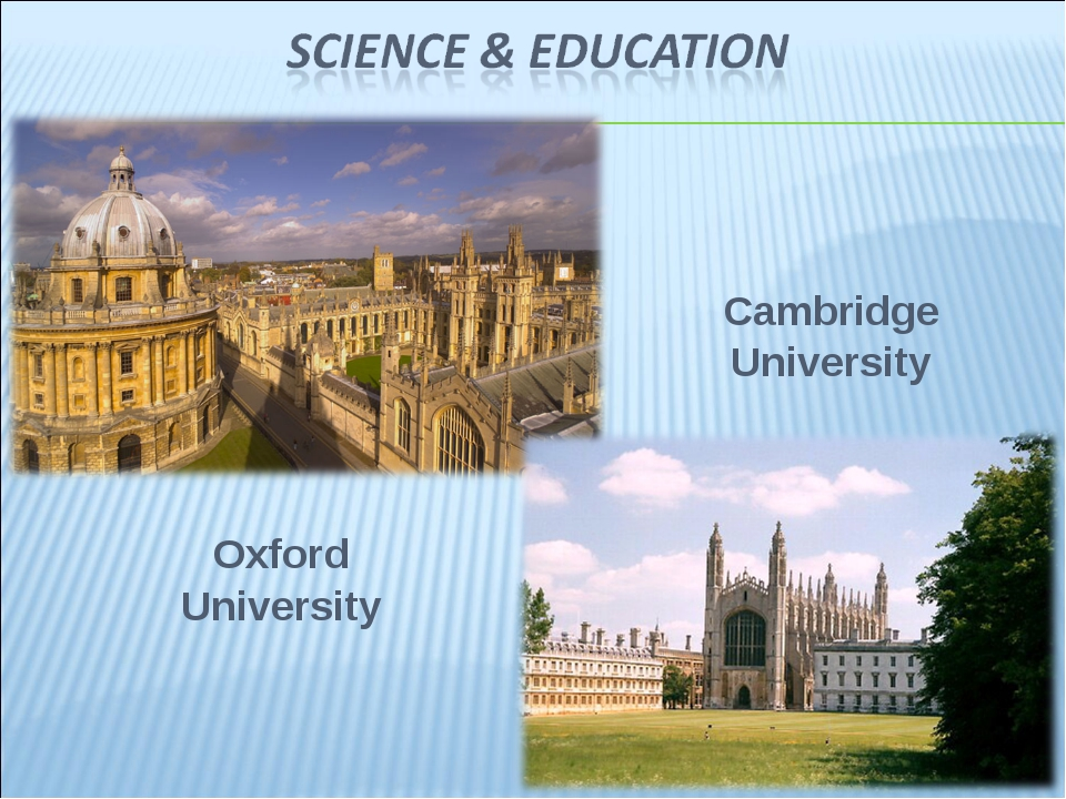 Oxford University Cambridge University