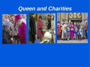 Queen and Charities