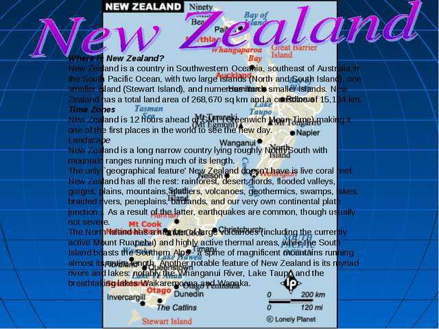 Where is New Zealand? New Zealand is a country in Southwestern Oceania, south...