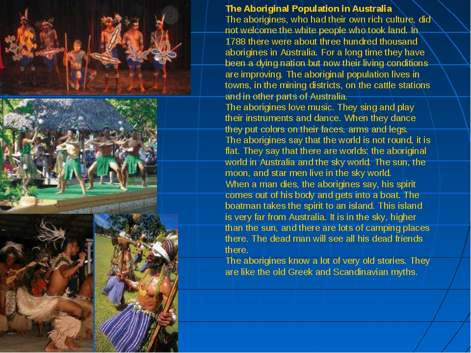 The Aboriginal Population in Australia The aborigines, who had their own rich...