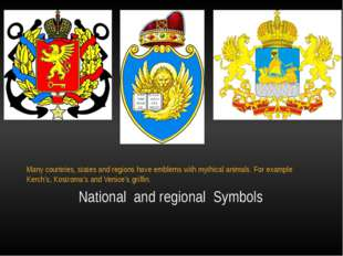 National  and regional  Symbols Many countries, states and regions have embl