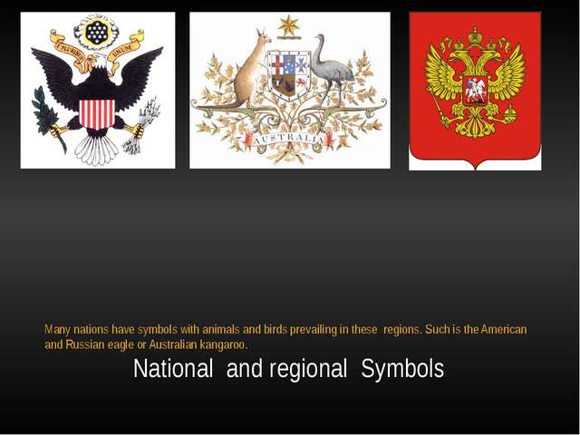 National  and regional  Symbols Many nations have symbols with animals and b...