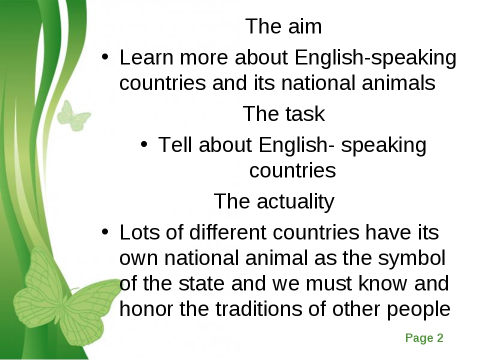 The aim Learn more about English-speaking countries and its national animals...