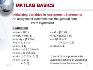 CS 111 * Initializing Variables in Assignment Statements An assignment statem