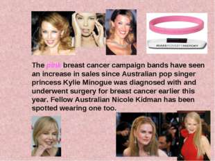 The pink breast cancer campaign bands have seen an increase in sales since Au
