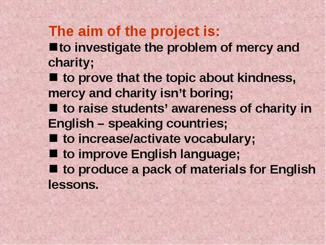 The aim of the project is: to investigate the problem of mercy and charity;...
