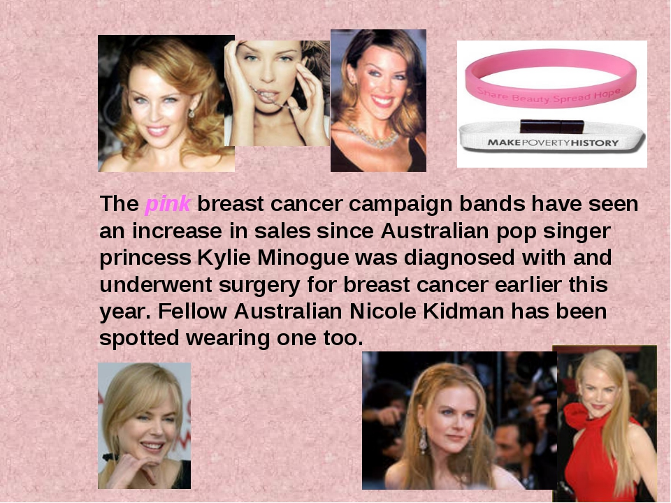The pink breast cancer campaign bands have seen an increase in sales since Au...