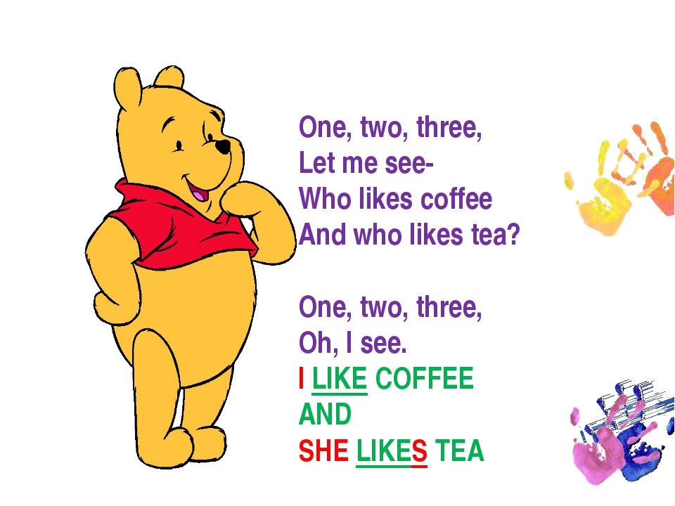 One, two, three, Let me see- Who likes coffee And who likes tea? One, two, th...
