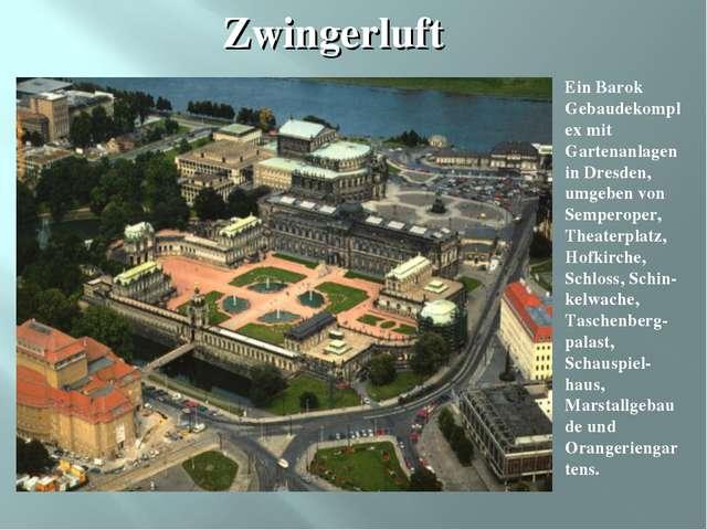 Ein Barok Gebaudekomplex mit Gartenanlagen in Dresden, umgeben von Semperoper...