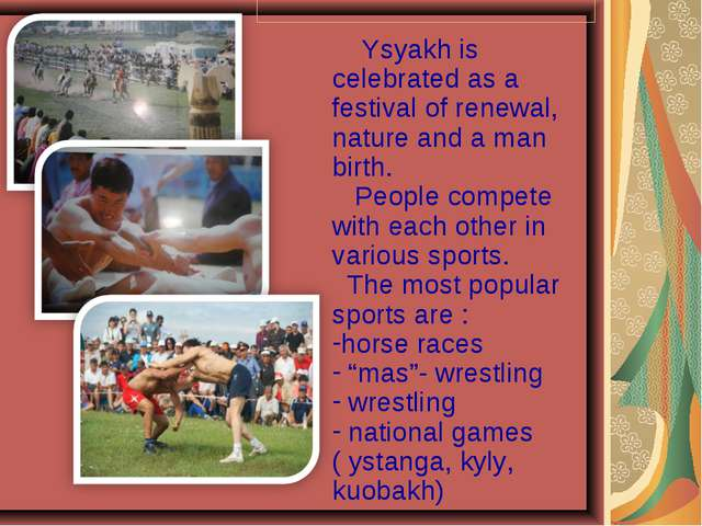 Ysyakh is celebrated as a festival of renewal, nature and a man birth. Peopl...