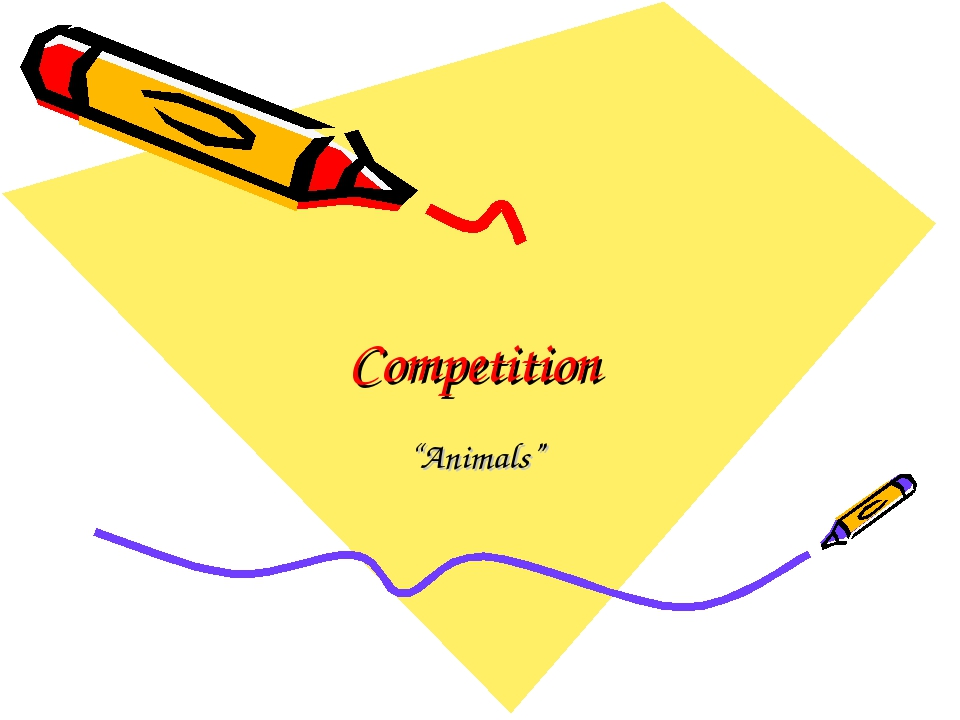 "Competition ""Animals"""