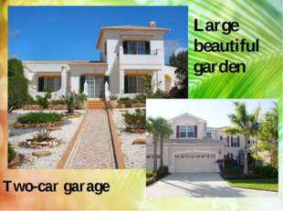 Large beautiful garden Two-car garage