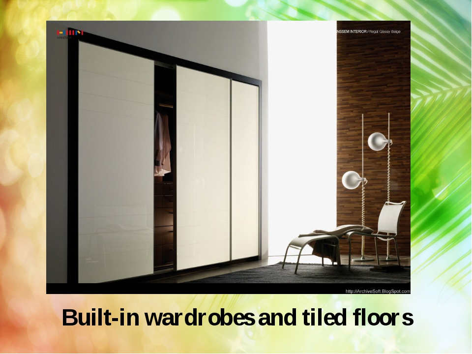 Built-in wardrobes and tiled floors