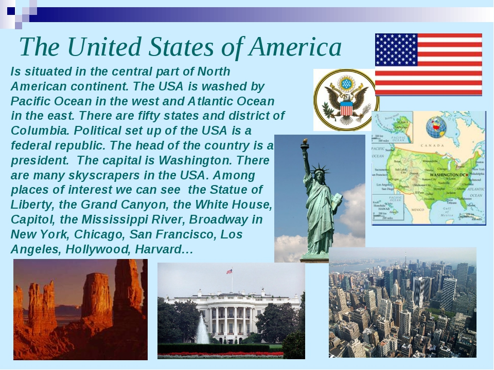 The United States of America Is situated in the central part of North America...