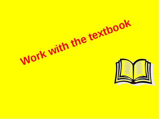 Work with the textbook