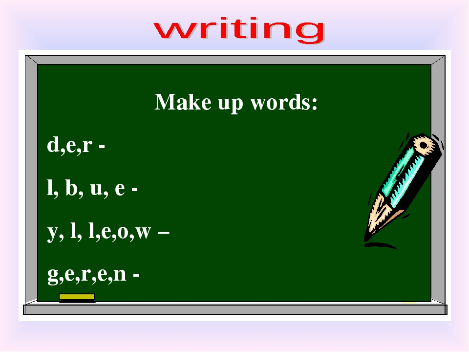 Make up words: d,e,r - l, b, u, e - y, l, l,e,o,w – g,e,r,e,n -