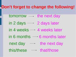 Don't forget to change the following!