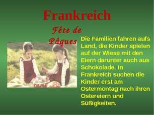 Frankreich Fête de Pâques Die Familien fahren aufs Land, die Kinder spielen a