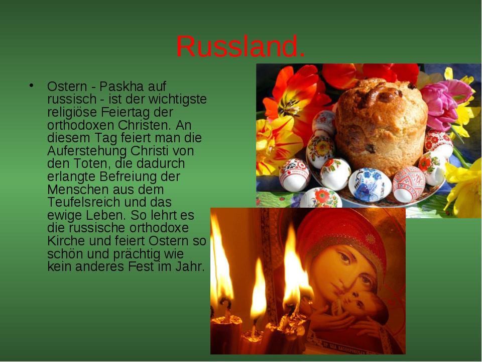 Russland. Ostern - Paskha auf russisch - ist der wichtigste religiöse Feierta...